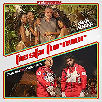 Fiesta Forever (Produced by Cuban Deejays)