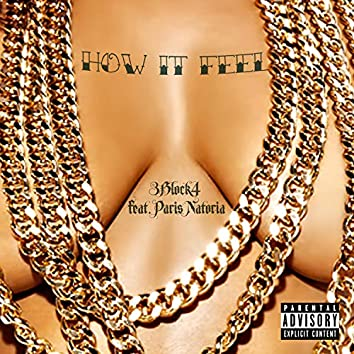 How It Feel (feat. Paris Notoria)