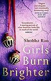 Girls Burn Brighter - Shobha Rao