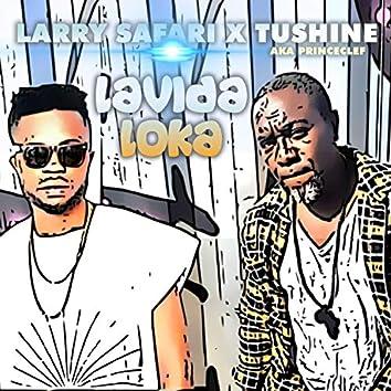 Lavida Loka (feat. Tushine Aka Princeclef)