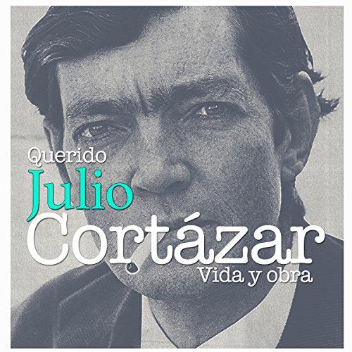 Querido Julio Cortázar cover art