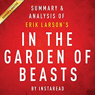 In the Garden of Beasts, by Erik Larson: Summary & Analysis cover art