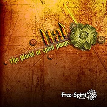 The World of Spirit Plants