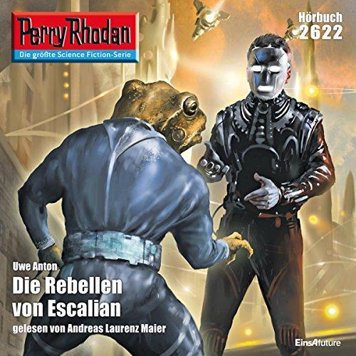 Die Rebellen von Escalian (Perry Rhodan 2622) Titelbild