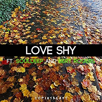 Love Shy (feat. SoulDeep and Bert Rogers)