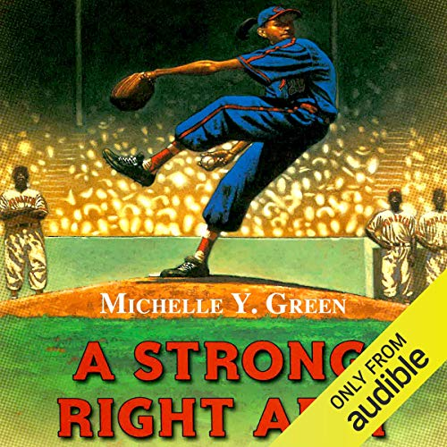 A Strong Right Arm Audiobook By Michelle Y. Green cover art