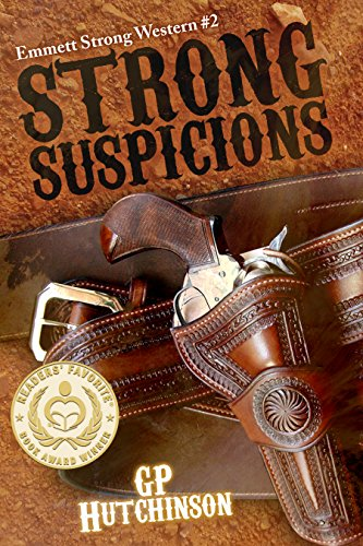 Strong Suspicions (Emmett Strong Westerns Book 2) by [GP Hutchinson]