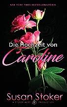 Die Hochzeit von Caroline
