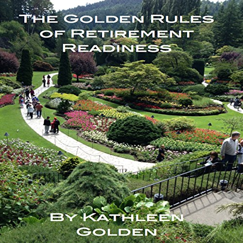 The Golden Rules of Retirement Readiness audiobook cover art