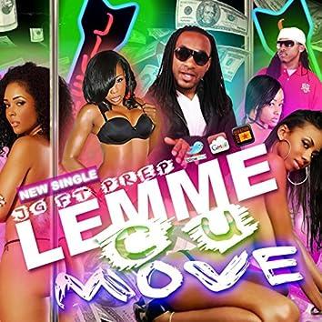 Lemme C U Move (feat. Prep)