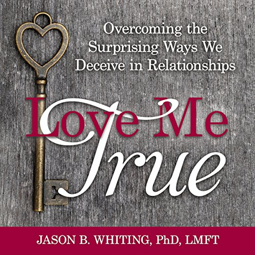 Love Me True audiobook cover art