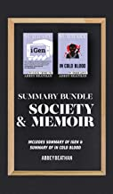 Summary Bundle: Society & Memoir: Includes Summary of iGen & Summary of In Cold Blood
