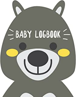 Baby Logbook: Your Baby Care Journal : Eat , Sleep , Poop , Medication and Note Page : Cute Bear Design (Baby Health Record Journal Book) (Volume 34)