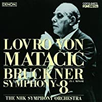 Bruckner: Symphony No.8 by Lovro Von Matacici (2011-03-23)