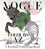 Vogue Colours A-Z: A Fashion Colouring Book (Colouring Books)
