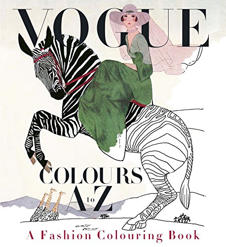 Vogue Colours A to Z: A Fashion Coloring Book (Colouring Books) Paperback – 7 Aug 2016