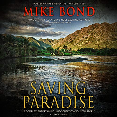Saving Paradise Audiobook By Mike Bond cover art