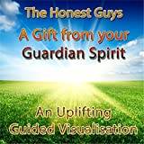A Gift from Your Guardian Spirit: An Uplifting Guided Visualisation