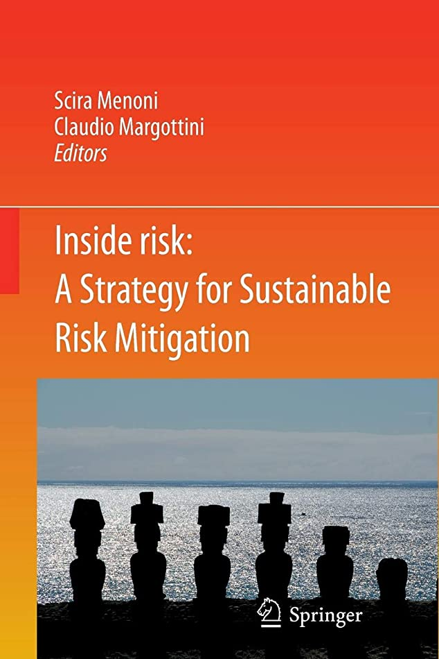 書士補正アミューズメントInside Risk: A  Strategy for Sustainable Risk Mitigation