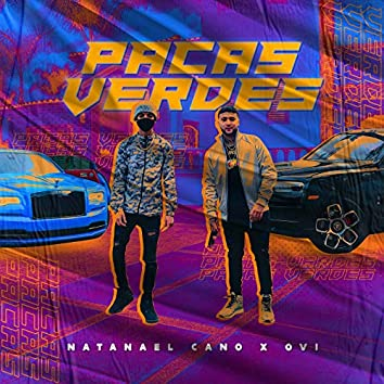 Pacas Verdes (feat. Ovi)