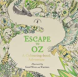 escape to oz good wives and warriors