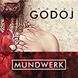Songtexte von Thomas Godoj - Mundwerk