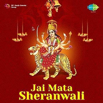 Jai Mata Sheranwali (Original Motion Picture Soundtrack)