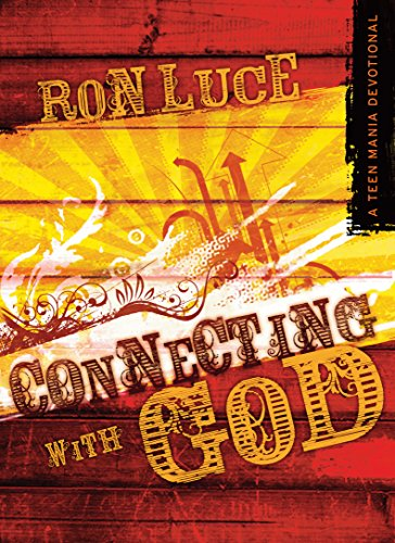 Connecting With God: A Teen Mania Devotional (English Edition)