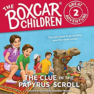 The Clue in the Papyrus Scroll     The Boxcar Children Great Adventure, Book 2              Written by:                                                                                                                                 Gertrude Chandler Warner,                                                                                        Dee Garretson,                                                                                        JM Lee                               Narrated by:                                                                                                                                 Aimee Lilly                      Length: 2 hrs and 9 mins     1 rating     Overall 4.0