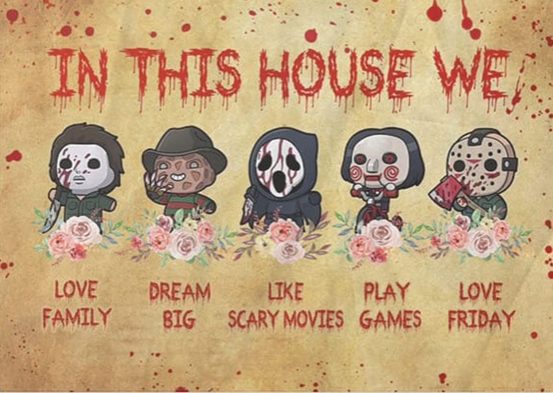 Graman Metal Vintage Tin Sign Horror Movies in This House We Love Family Dream Funny Retro Wall Art Sign 8X 12inch