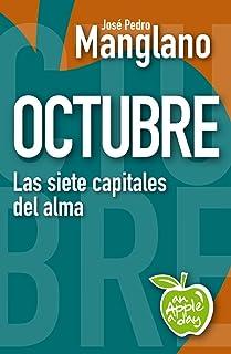 Octubre: Las siete capitales del alma (an Apple a day nº 10) (Spanish Edition)