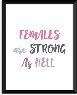 Females Are Strong As Hell - Unframed art print poster or greeting card