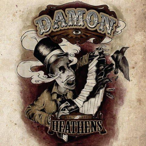 Damon and the Heathens