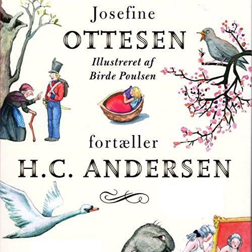 Josefine Ottesen fortæller H.C. Andersen audiobook cover art