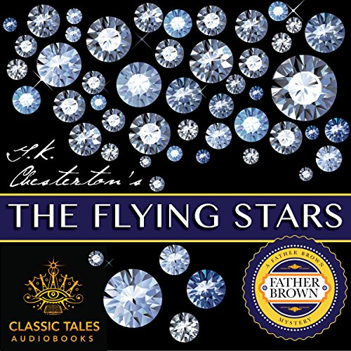 The Flying Stars [Classic Tales Edition] audiobook cover art