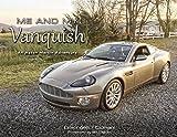 Me and My Vanquish - An Aston Martin Adventure