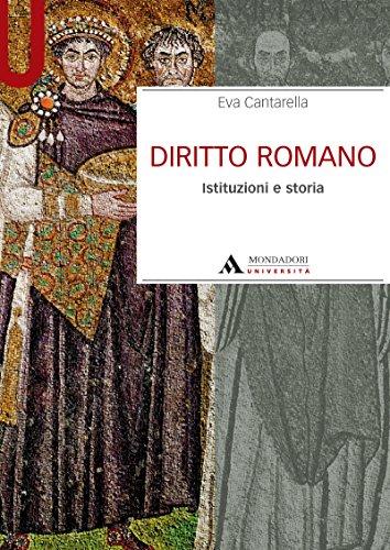 DIRITTO ROMANO. ISTITUZIONI E STORIA DIRITTO ROMANO (Manuali)