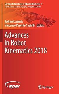 Advances in Robot Kinematics 2018