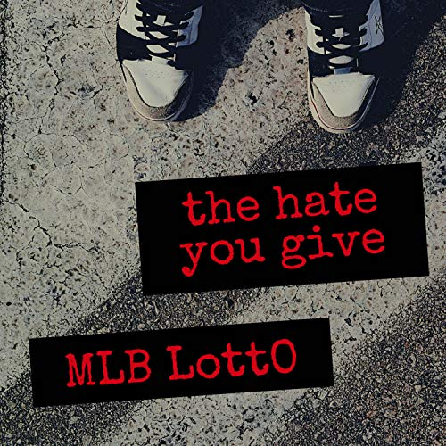 the hate you give [Explicit]