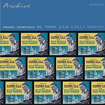 Billy Graham and the Billy Oiltown USA