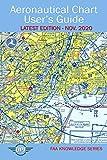 Aeronautical Chart User's Guide: Latest Edition - Nov. 2020