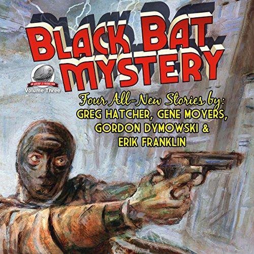Black Bat Mystery, Volume 3 audiobook cover art