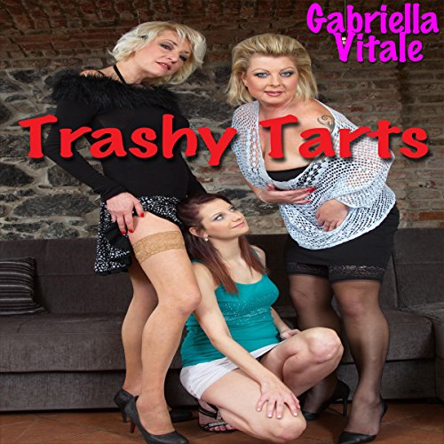 Trashy Tarts audiobook cover art