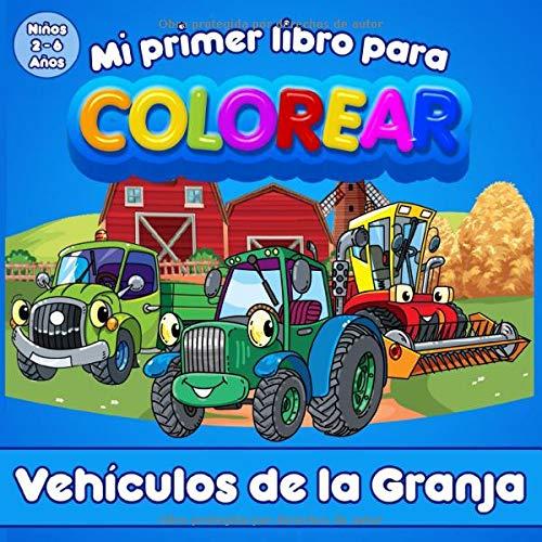Mi Primer Libro Para Colorear | Vehículos de la Granja | Para...