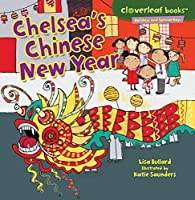 Chelsea's Chinese New Year (Cloverleaf Books: Holidays and Special Days)
