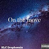 On The Move [Explicit]