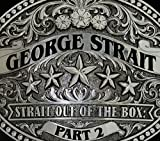 Strait Out Of The Box: Part 2 [3 CD]