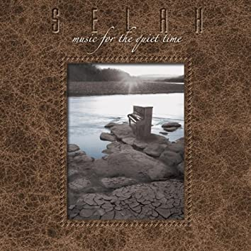 Selah- Music For The Quiet Time