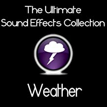 Ultimate Sound Effects Collection - Weather