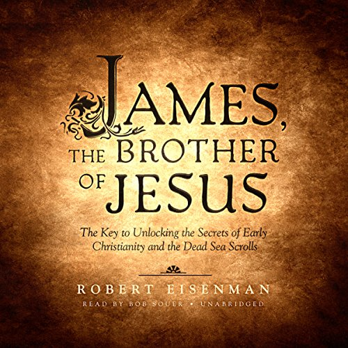 James, the Brother of Jesus audiobook cover art